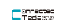 Connected Media Tokyo